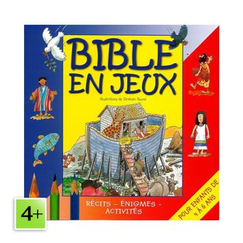 Bible en jeux (4 à 6 ans)
