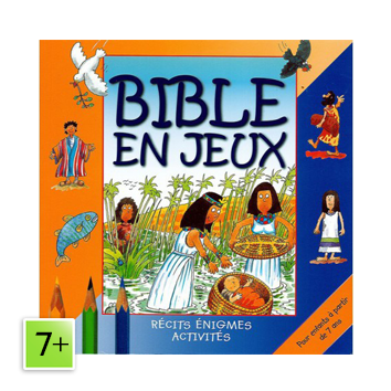 Bible en jeux (7 à 10 ans)