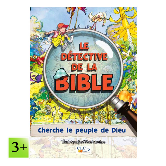 Cherche le peuple de Dieu – Le détective de la Bible