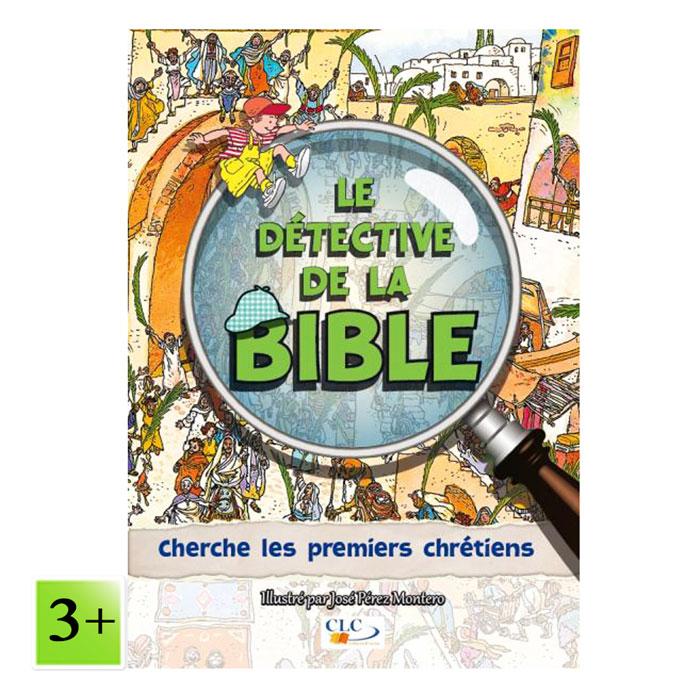 Cherche les premiers chrétiens – Le détective de la Bible