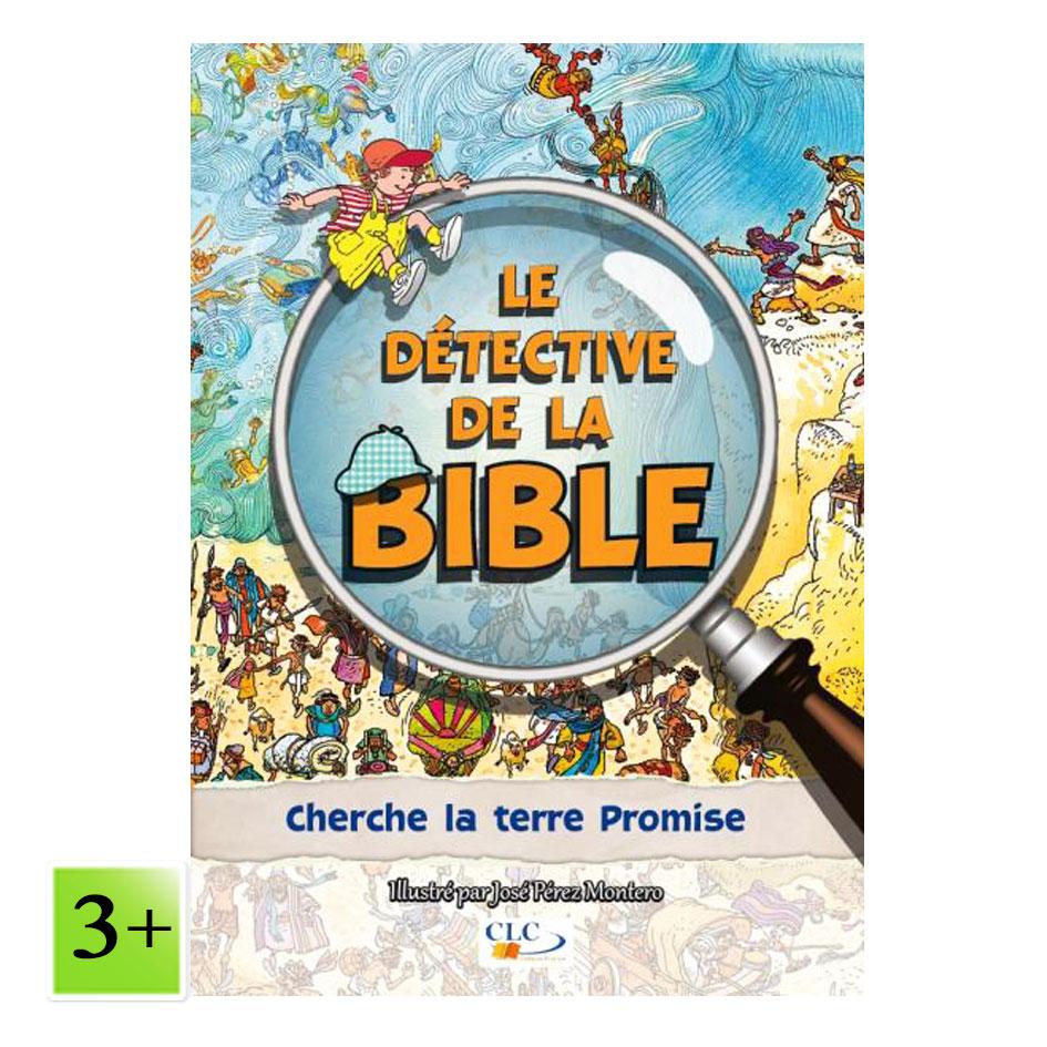 Cherche la terre Promise – Le détective de la Bible
