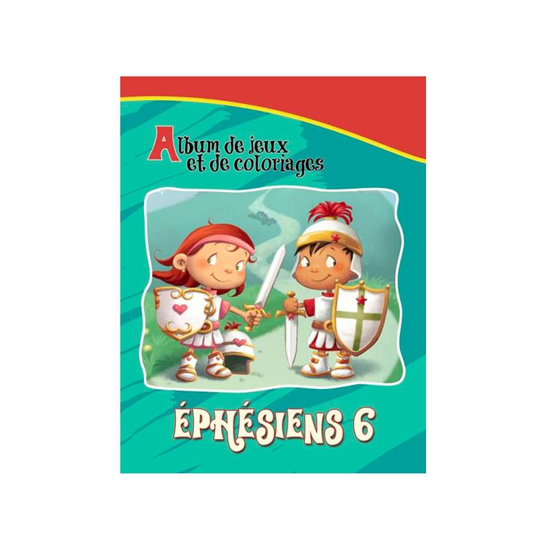 Éphésiens 6 – Album de jeux et de coloriages