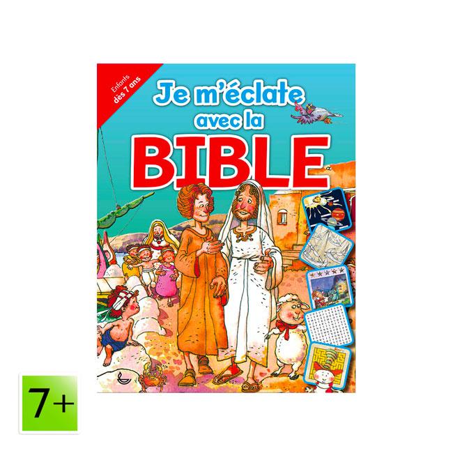 Je m'éclate avec la Bible