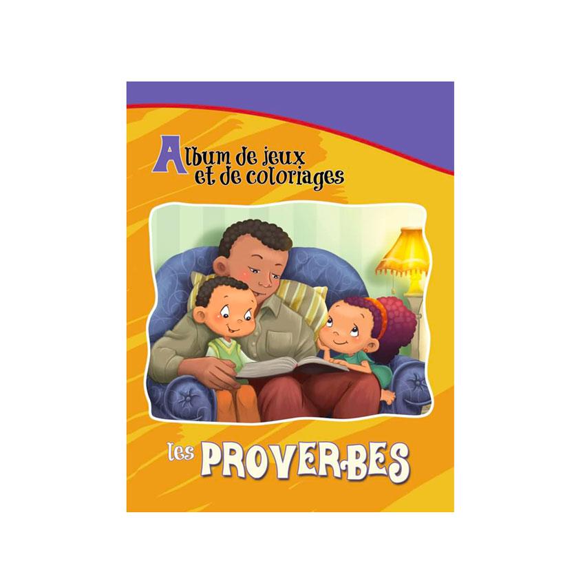 Les Proverbes – Album jeux et coloriages