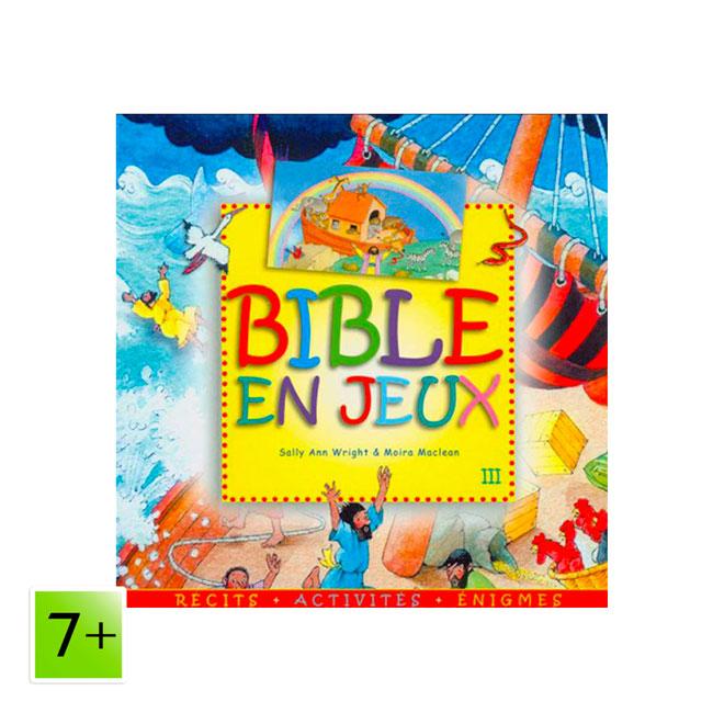 Bible en jeux (Tome 3)